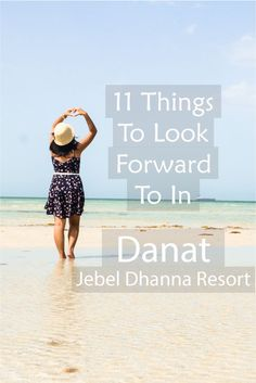11 Things To Look Forward To in Danat Jebel Dhanna Resort