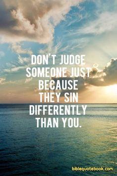 """""""For all have sinned and fall short of the Glory of God"""". ✨Romans 3:23✨ """"Do not judge, and you will not be judged. Do not condemn, and you will not be condemned. Forgive, and you will be forgiven"""". ✨Luke 6:37✨ """"I am giving you a new commandment: Love each other in the same way that I have loved you. ✨John 13:34✨ """"In Jesus Name. Amen""""."""