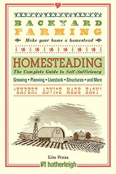 Backyard Farming: Homesteading: The Complete Guide to Sel... https://www.amazon.com/dp/1578265983/ref=cm_sw_r_pi_dp_x_mR.byb52T01BH