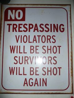 No Trespassing sign, bought in Paris