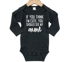 Cricut Baby Shower, Aunt Onesie, Dad Outfit, Newborn Girl Outfits, Cute Baby Clothes, Funny Babies, Baby Bodysuit, Onesies, Baby Boys