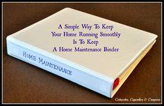 Home Sweet Home: Keeping A Home Maintenance Binder - Kelly M.