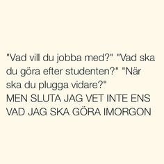 Se foton och videoklipp från SITUATIONER (@situationer) på Instagram Fact Quotes, Wise Quotes, Funny Quotes, Swedish Quotes, Text Me, Little Books, Life Motivation, Funny Stories, Funny Moments