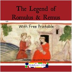 Where did the name Rome come from? It all goes back to a legend about two twins, Romulus and Remus. This is a lesson with videos and a free printable to help learn about why this story is so important to Ancient Rome and history.