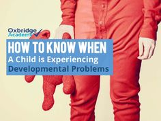 Learn more about childhood developmental problems, their causes, and corresponding treatment, in this short Slideshare presentation.