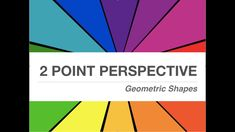 Geometric Shape 2 point Perspective Lesson, exclusive step by step videos, Powerpoint Presentation and detailed rubric.