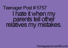 My parents tell my mistakes to other parents, and it is just embarrassing. Comment if this happens to you!