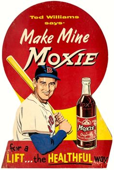 "1950's Moxie Soda Advertising Board ""Ted Williams says - Make Mine Moxie for a LIFT…the HEALTHFUL way"""