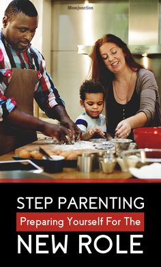 Step Parenting: Preparing Yourself For The New Role