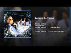 """""""Lamento Borincano""""  - DANIEL SANTOS CON EL CONJ. CLASICO"""