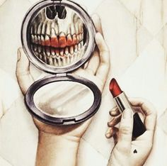 If you look a little closer it kind of has a meaning, society is telling girls to be perfect, and its practically killing them but they're still trying. Just a cool drawing of a skeleton wearing lipstick. Tatto Skull, Skull Art, Skeleton Art, Arte Horror, Skull And Bones, Psychedelic Art, Dark Art, Artsy Fartsy, Bones