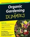 Organic Gardening For Dummies, 2nd Edition:Book Information - For Dummies