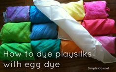 dyed playsilks. I want to make these for the kids for one of their Christmas gifts. Lots of open-ended play!