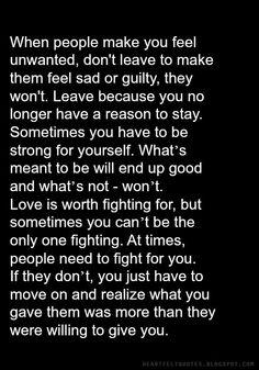 When people make you feel unwanted..