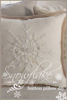 Button pillow-snowflake...doesn't have to be a snowflake....:) bugs and other creatures would be cute too! :D