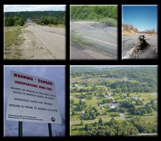 (1) Centralia, Pennsylvania: Fourty years later, this abandoned town is still burning from below, due to a coal mine fire that never went out, bringing underworld metaphors to life.