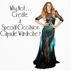 Why Not . . . Create a Special Occasions Capsule Wardrobe?