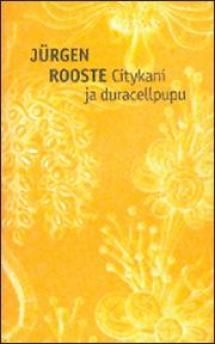 Citykani ja duracellpupu | Kirjasampo.fi - kirjallisuuden kotisivu