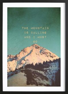 Mountain is calling - Monika Strigel - Framed Poster