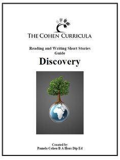 The Cohen Curricula AOS Discovery: Reading and Writing Short Stories.