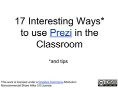 17 Interesting Ways to use Prezi in the Classroom