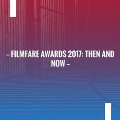 Filmfare Awards 2017: Then and now http://blog.boylazy.com/entertainment/filmfare-awards-2017-now/?utm_campaign=crowdfire&utm_content=crowdfire&utm_medium=social&utm_source=pinterest