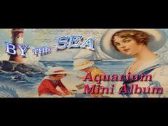 Tag album - Graphic45: By the Sea - by Yumi Muraeda Tutorial