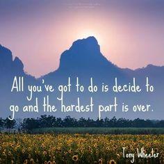 decide to go