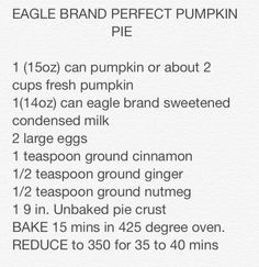 Eagle brand perfect pumpkin pie recipe.  Nothing fancy but probably the best yet.