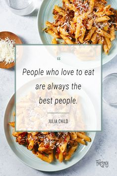 Listen to Julia Child. Be the best person you can be and love to eat! Food Quotes, Be A Better Person, Good People, Food For Thought, Chicken Wings, Healthy Eating, Menu, Child, Good Things