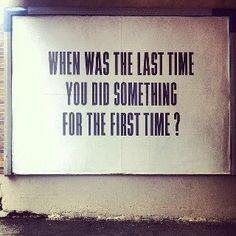 last time/first time