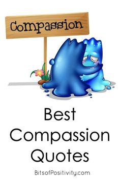 Long list of compassion quotes, perfect for our world right now. Includes resources about the difference between kindness and compassion - Bits of Positivity Compassion Quotes, Planet Song, Favorite Quotes, Best Quotes, Kindness Projects, Positivity Blog, Small Acts Of Kindness, Character Education