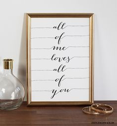 Wanddeko - Bild Poster Druck - All of me loves all of you 2 - ein Designerstück…