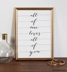 Wanddeko - Bild Poster Druck - All of me loves all of you 2 - ein Designerstück von Zeitgeschmack bei DaWanda