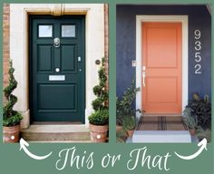 The Results of our Popular Opinion Poll! - The Decorologist Decor, Outdoor Decor, Interior Inspiration, Decor Inspiration, Front Door, Paint Colors, Green Front Doors, Inspiration, Exterior Paint Colors