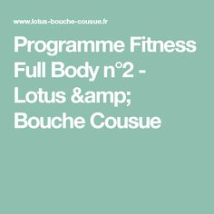Programme Fitness Full Body n°2 - Lotus & Bouche Cousue
