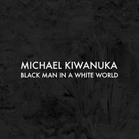 "RADIO   CORAZÓN  MUSICAL  TV: MICHAEL KIWANUKA PRESENTA NUEVO SG ""BLACK MAN IN A..."