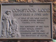 ~*Photography Originally Taken By: www.CrossTrips.Com Under God*~    The Comstock Lode was the first major U.S. deposit of silver ore, discovered under what is now Virginia City, Nevada on the eastern slope of Mt. Davidson, a peak in the Virginia range