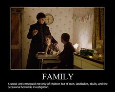 Well put. As for the children part, I'm pretty sure Sherlock counts as a child...