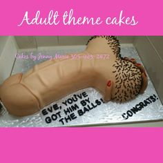 Adult Penis Theme Cake. Made by: Cakes by Jenny Marie. Servicing South Florida 305-923-2472.