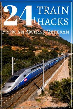 24 Train Hacks From an Amtrak Veteran