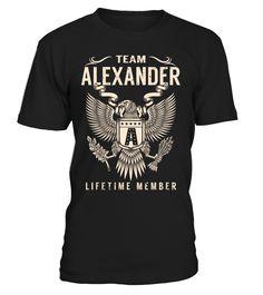 Team ALEXANDER Lifetime Member Last Name T-Shirt #TeamAlexander