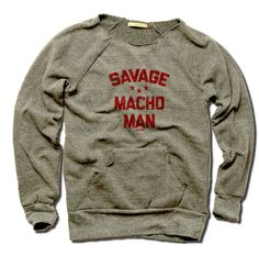 Macho Man Pro Wrestling Officially Licensed Women's MANIAC Sweatshirt S-XL Randy Savage Bend R