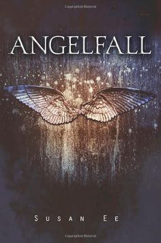 Angelfall (Penryn & the End of Days,Book 1): Susan Ee: 9780761463276: Amazon.com: Books