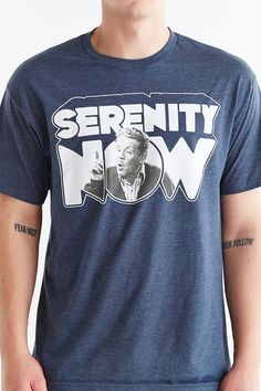 Seinfeld Serenity Now Tee