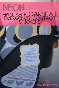 cute printable car seat emergency contact stickers! Every one needs one of these!