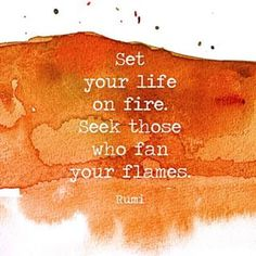 #inspiration #qotd #rumi #quote #fire #girlonfire #life #friday #art by @drawntostyle