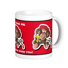 You Make Me Go Bananas #Valentine #mug #monkey #zazzlebesties #zazzle.com #Designsbydonnasiggy