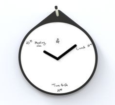 Time Will Tell Write your daily assignments on your clock board.