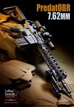 LaRue Tactical PredatOBR 7.62mm.  We carry LaRue Tactical as well as many other Modern Sporting Rifles at Black Rock Arms LLC.  To purchase yours contact us at sales@BlackRockArmsAZ.com.